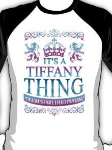 it's a TIFFANY thing T-Shirt
