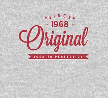 Since 1968 Original Aged To Perfection Unisex T-Shirt