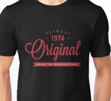 Since 1974 Original Aged To Perfection Unisex T-Shirt