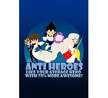 Anti Heroes Photographic Print