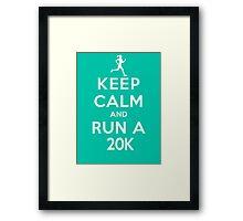 Keep Calm and Run a 20k Female (DS) Framed Print