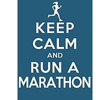 Keep Calm and Run a Marathon Female (DS) Photographic Print