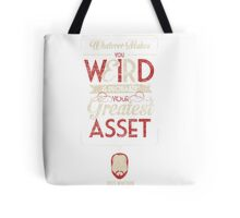 Whatever Makes You Weird Tote Bag