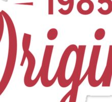 Since 1985 Original Aged To Perfection Sticker