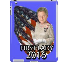 Bill for First Lady 2016 iPad Case/Skin