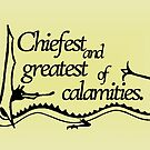 Chiefest and Greatest of Calamities [black] by nimbusnought