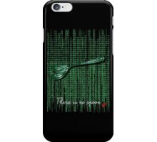 There is no spoon by neo iPhone Case/Skin