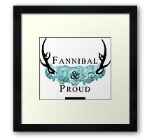 'Fannibal & Proud' w/ Flower (Black Font) Framed Print