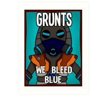 Grunts: We Bleed Blue Art Print