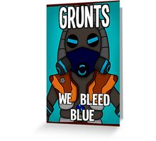 Grunts: We Bleed Blue Greeting Card