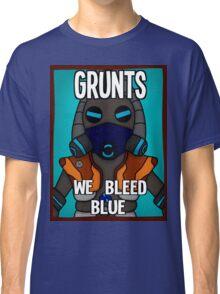 Grunts: We Bleed Blue Classic T-Shirt