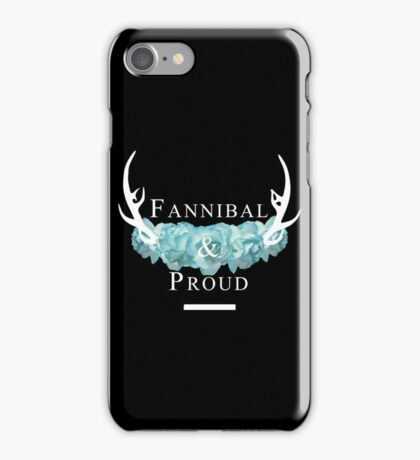 'Fannibal & Proud' w/ Flower (Black Background/White Font) iPhone Case/Skin