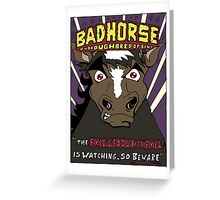 BAD HORSE Greeting Card
