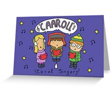 Carol Singers Greeting Card