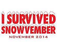Funny 'I Survived Snowvember 2014' Winter Storm T-Shirt Photographic Print