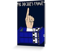 The Doctor's Family Greeting Card