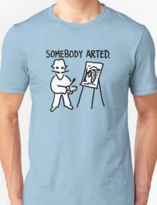 Dali Somebody Arted T-Shirt