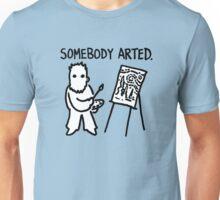 Van Gogh Somebody Arted Unisex T-Shirt