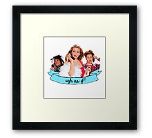 Clueless Ugh As If! Banner Framed Print