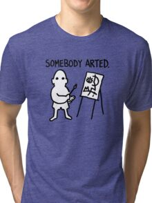 Pablo Picasso Somebody Arted Tri-blend T-Shirt