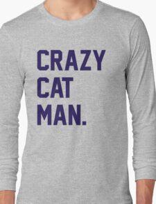 Crazy Cat Man Long Sleeve T-Shirt