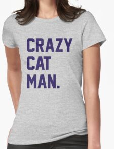 Crazy Cat Man Womens Fitted T-Shirt