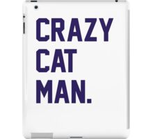 Crazy Cat Man iPad Case/Skin