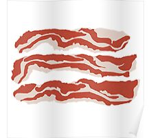 Bring Home the Bacon Poster