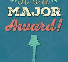 A Christmas Story - It's a Major Award! by noondaydesign