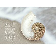 The Greatest Miracle Photographic Print
