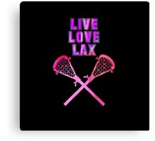 Live, Love, Lax, Lacrosse, Sports,  Canvas Print