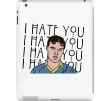 I HATE YOU iPad Case/Skin