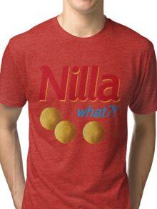 Nilla what Tri-blend T-Shirt