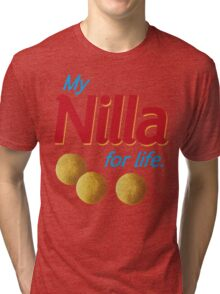 Nilla for life Tri-blend T-Shirt