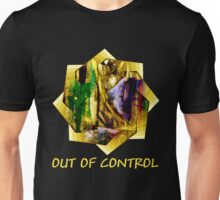Out Of Control (with text) Unisex T-Shirt