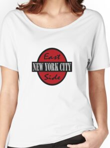 East Side NYC Shirt Women's Relaxed Fit T-Shirt