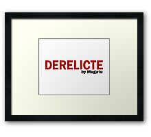 Derelicte Campaign by Mugatu Zoolander Clothing and Accessories Framed Print