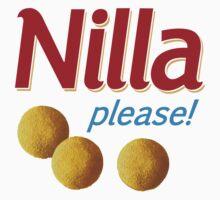 Nilla please! T-Shirt