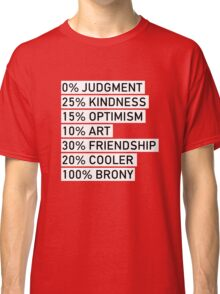 100% BRONY (Black & White) Classic T-Shirt