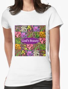 GOD'S BEAUTY IN WILD FLOWERS Womens Fitted T-Shirt