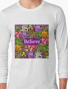 BELIEVE IN MIRACLES AND DREAMS Long Sleeve T-Shirt