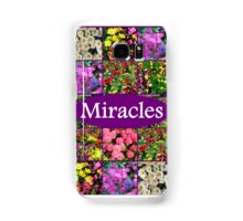 EXPECT A MIRACLE Samsung Galaxy Case/Skin