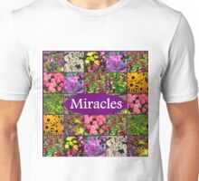 EXPECT A MIRACLE Unisex T-Shirt