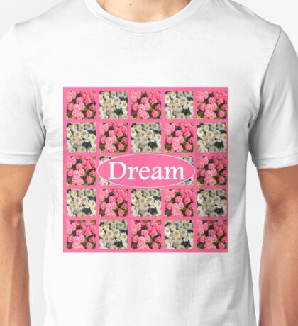 DREAM IN WHITE DAISIES AND PINK FLOWERS Unisex T-Shirt