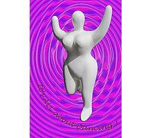 Joyful DANCING tee Photographic Print
