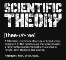 Scientific Theory by ApostateAwake
