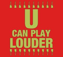 U Can Play Louder Lemon by yober