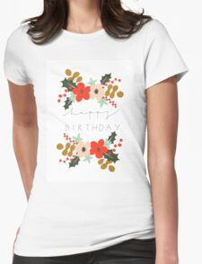 Floral Happy Birthday Womens Fitted T-Shirt