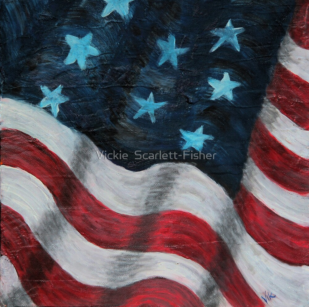 Old Glory by Vickie  Scarlett-Fisher