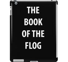 The book of the flog ipad case iPad Case/Skin